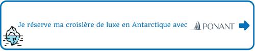 Je réserve ma croisière de luxe en Antarctique avec Ponant à bord du Soléal