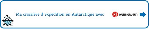 Ma croisière d expédition en Antarctique avec Hurtigruten